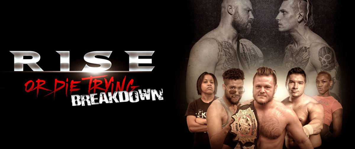 Tier 1 Wrestling Presents: 'Rise Or Die Trying' (2015)